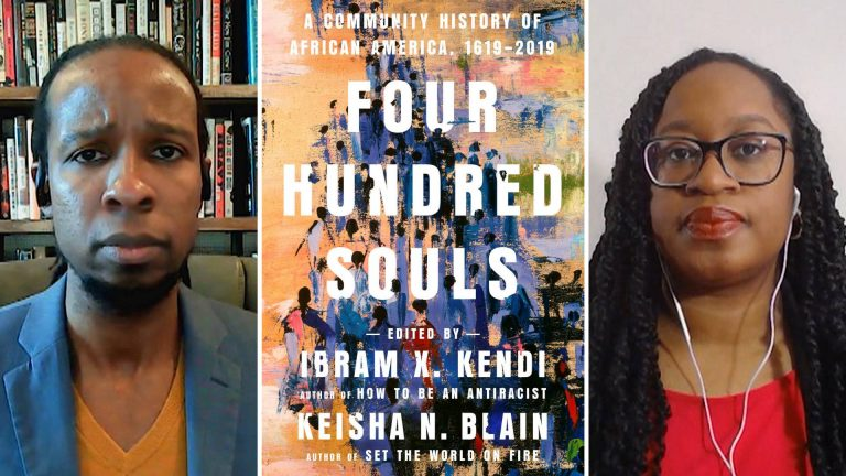 """Read more about the article """"Four Hundred Souls"""": Ibram X. Kendi & Keisha Blain on African American History from 1619 to Today"""