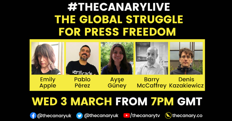 Read more about the article #TheCanaryLive – The global struggle for press freedom