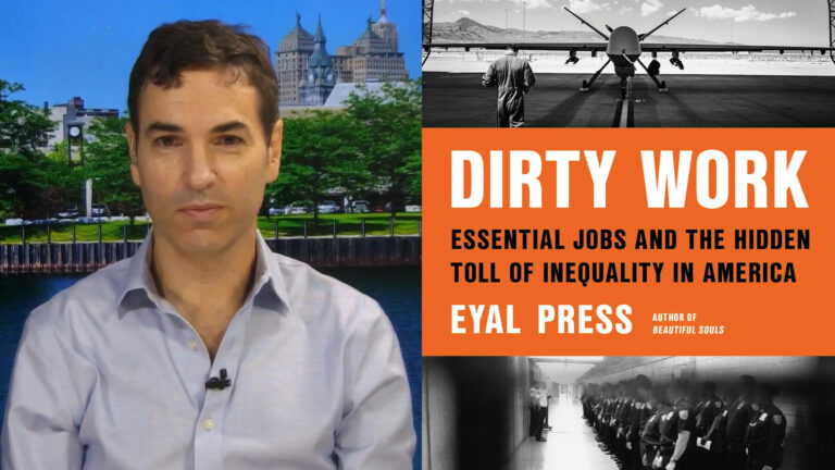 Read more about the article Dirty Work: Eyal Press on Essential Jobs and the Hidden Toll of Inequality in America